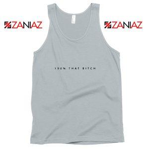 100% That Bitch Lizzo Lyrics Tank Top Cheap Tank Top Size S-3XL Grey