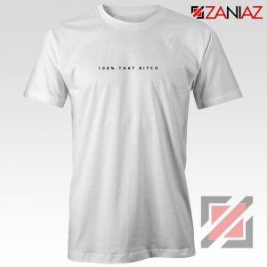 100% That Bitch Shirt Lizzo Lyrics Cheap Shirt Size S-3XL White
