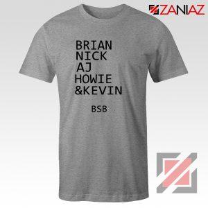 Backstreet Boys Band Names Shirt Members BSB Tshirt Size S-3XL Grey