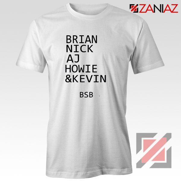 Backstreet Boys Band Names Shirt Members BSB Tshirt Size S-3XL White
