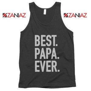 Best Papa Ever Mens Tank Top Husband Gift Summer Tank Top Black