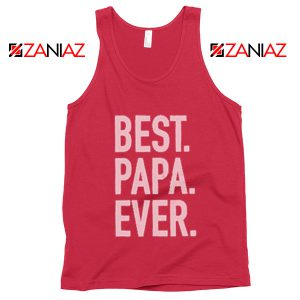 Best Papa Ever Mens Tank Top Husband Gift Summer Tank Top Red