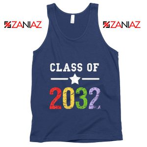 Class Of 2032 Tank Top First Day Of School Tank Top Graduate Gifts Navy Blue