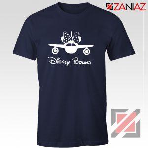Disney Bound Shirt Disney Quote Cheap Shirt Size S-3XL Navy