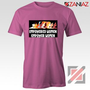 Feminist Shirt Empowered Women T-Shirt Size S-3XL Pink