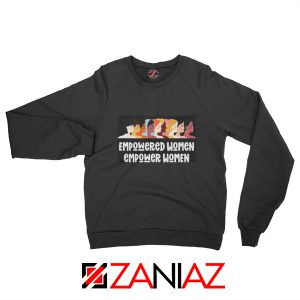 Feminist Sweatshirt Empowered Women Sweatshirt Size Unisex Black