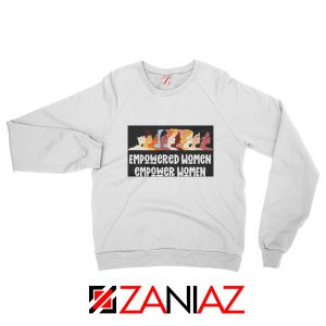 Feminist Sweatshirt Empowered Women Sweatshirt Size Unisex White