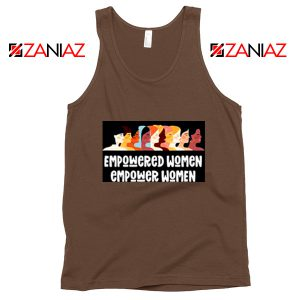 Feminist Tank Top Empowered Women Tank Top Size S-3XL Brown