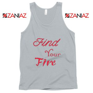 Find Your Fire Tank Top Summer Gifts Tank Top for Women Slogan New SIlver