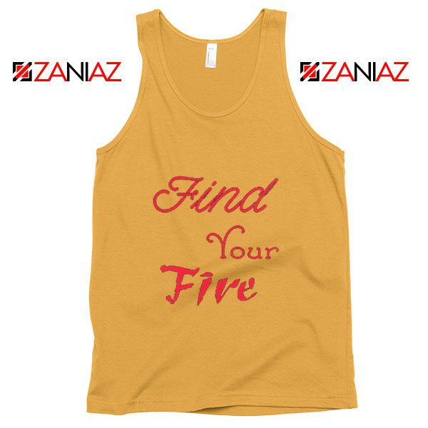 Find Your Fire Tank Top Summer Gifts Tank Top for Women Slogan Sunshine