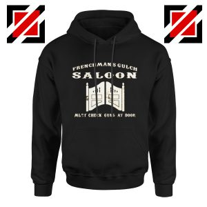 Frenchman's Gulch Saloon Hoodie Buster Scruggs Film Size S-2XL Black