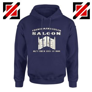 Frenchman's Gulch Saloon Hoodie Buster Scruggs Film Size S-2XL Navy