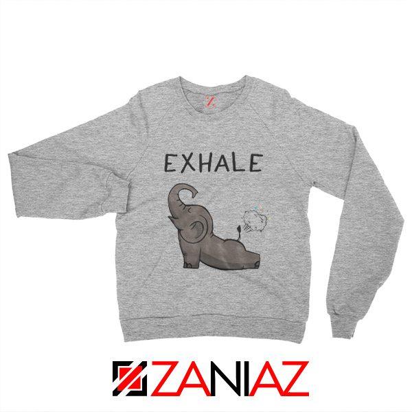 Funny Elephant Exhale Sweatshirt Elephant Exhale Sweatshirt Sport Grey