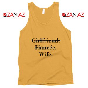 Funny Wedding Tank Top Girlfriend Fiancée Wife Cheap Clothing Sunshine