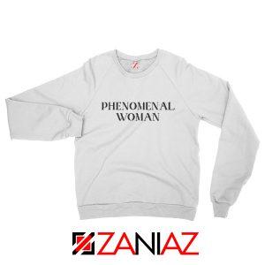 Girl Power Sweatshirt Maya Angelou Phenomenal Woman Book White