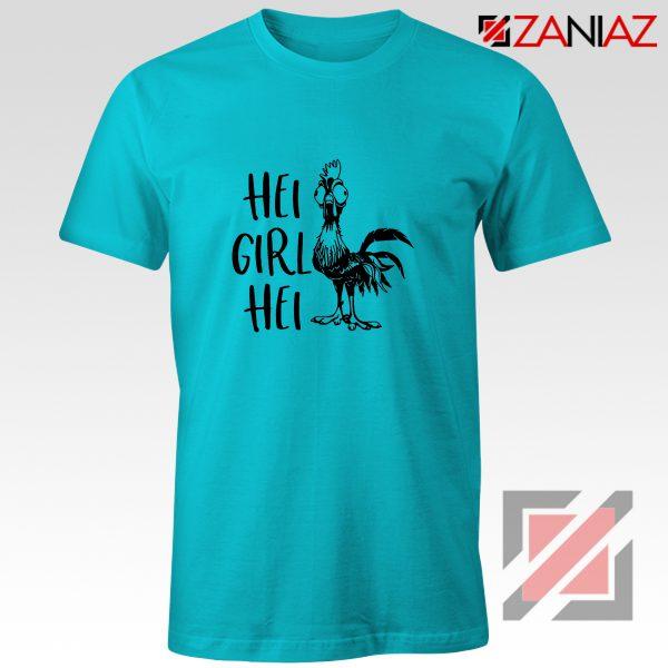 Hei Girl Hei Best Shirt Moana Disney Movie Shirt Size S-3XL Light Blue