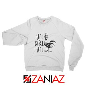Hei Girl Hei Sweatshirt Disney Movie Cheap Sweatshirt Size S-2XL White