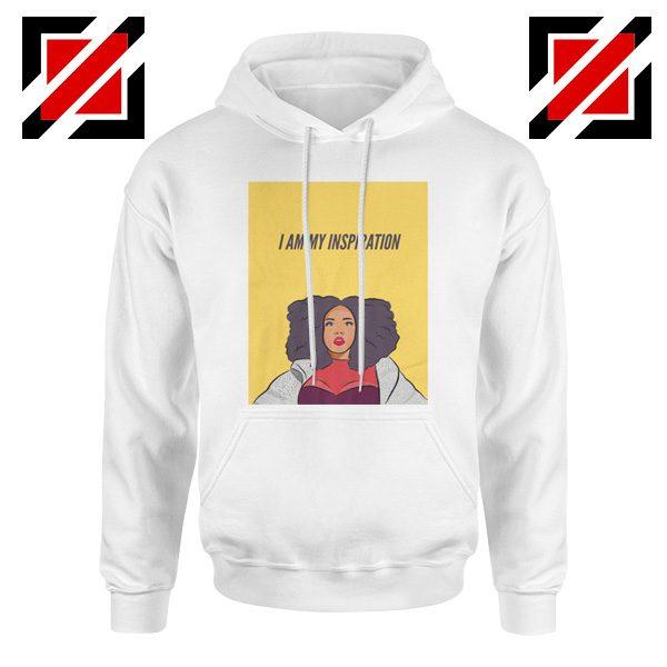I Am My Inspiration Hoodie Lizzo American Rapper Best Hoodie White