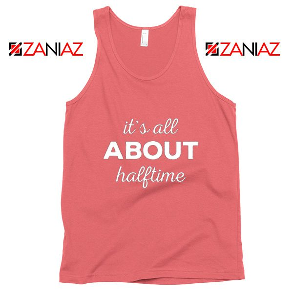 It's All About Halftime Tank Top Marching Band Mother Coral