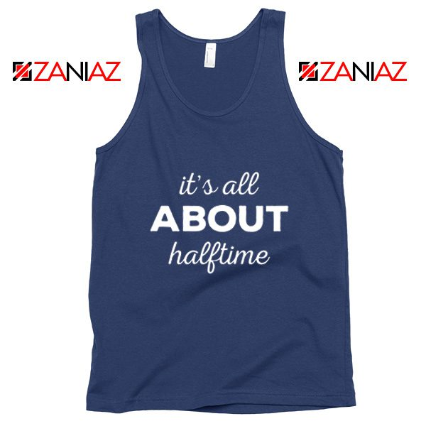 It's All About Halftime Tank Top Marching Band Mother Navy Blue