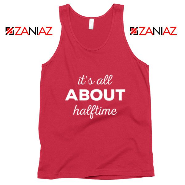 It's All About Halftime Tank Top Marching Band Mother Red