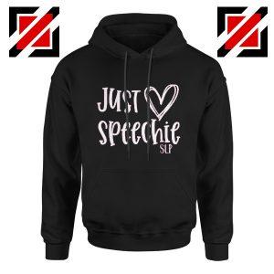 Just Speechie SLP Hoodie Teacher Christmas Gift Hoodie School Black