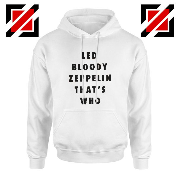 Led Zeppelin Cheap Hoodie English Rock Band Musician Hoodie White