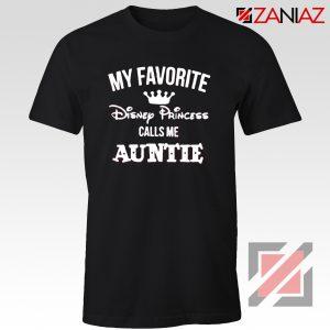My favourite Disney Princess Calls Me Auntie Disney Shirt Black