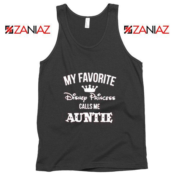 My favourite Disney Princess Calls Me Auntie Disney Tank Top Black