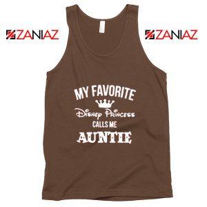 My favourite Disney Princess Calls Me Auntie Disney Tank Top Brown