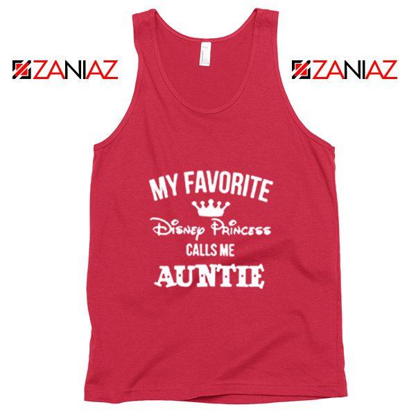 My favourite Disney Princess Calls Me Auntie Disney Tank Top Red