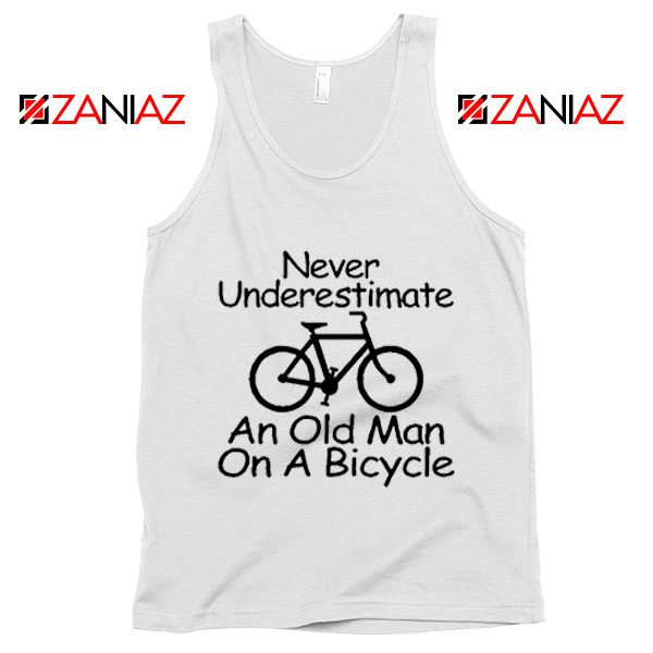 Never Underestimate An Old Man On A Bicycle Tank Top Men's White