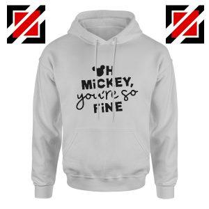 Oh Mickey You So Fine Hoodie Disney Land Hoodie Grey