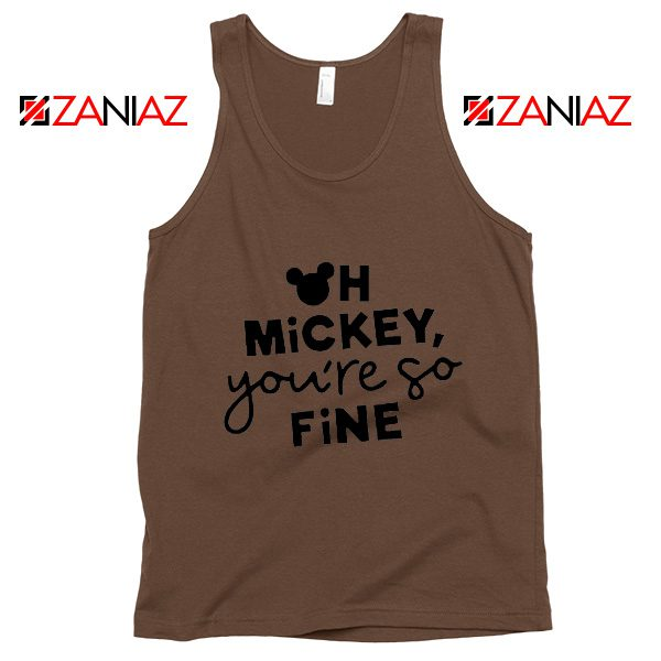 Oh Mickey You So Fine Tank Top Disney Vacation Tank Top Brown