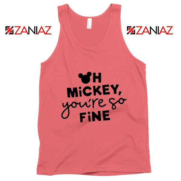 Oh Mickey You So Fine Tank Top Disney Vacation Tank Top Coral
