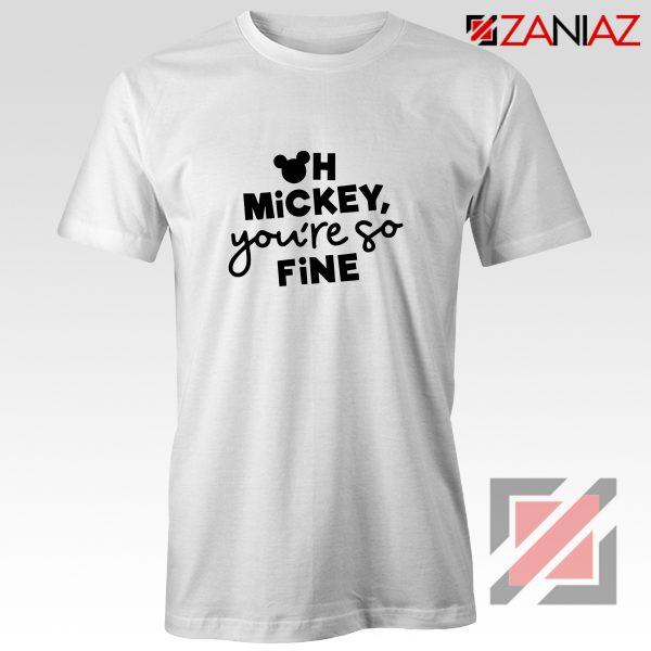 Oh Mickey You So Fine Tshirt Disney World Shirt Size S-3XL White