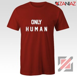 Only Human Jonas Brothers T-shirt Music Band Gift for Her Red