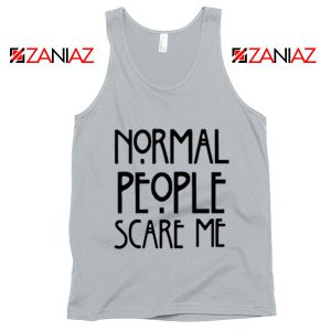 People Scare Me Tank Top Horror Story Funny Tank Top Cheap Unisex New Silver