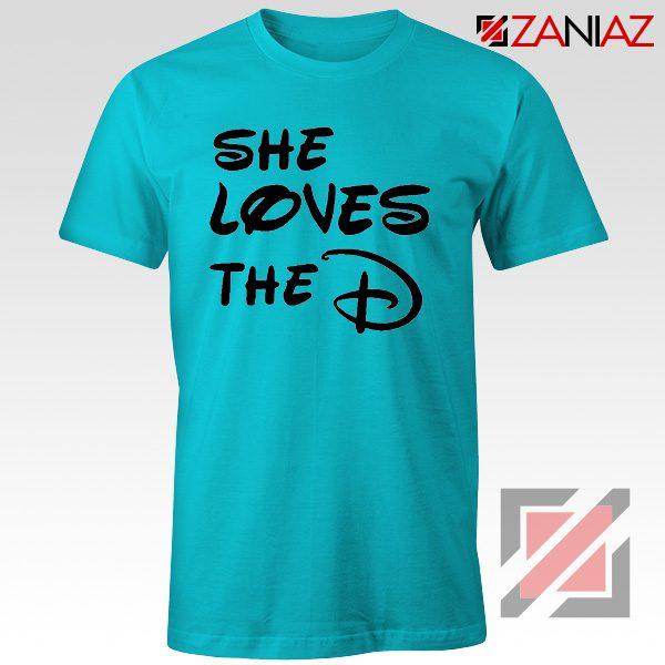She Loves The D T Shirt Funny Men's Women's Gift Tees With Sayings Light Blue
