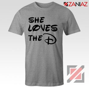 She Loves The D T Shirt Funny Men's Women's Gift Tees With Sayings Sport Grey