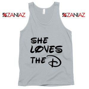 She Loves The D Tank Top Funny Men's Women's Gift Tank Top New Silver