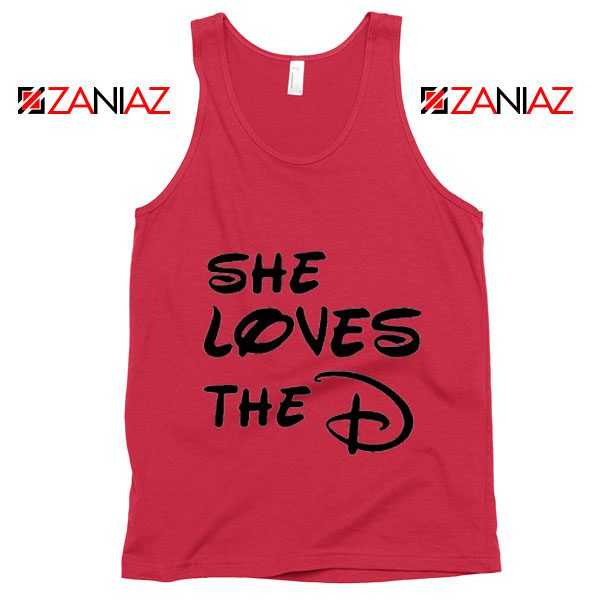 She Loves The D Tank Top Funny Men's Women's Gift Tank Top Red
