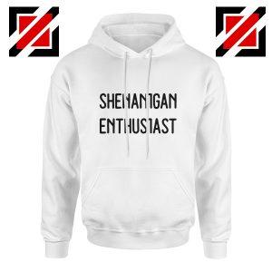 Shenanigans Hoodie Ireland Cheap Hoodie Size S-2XL White