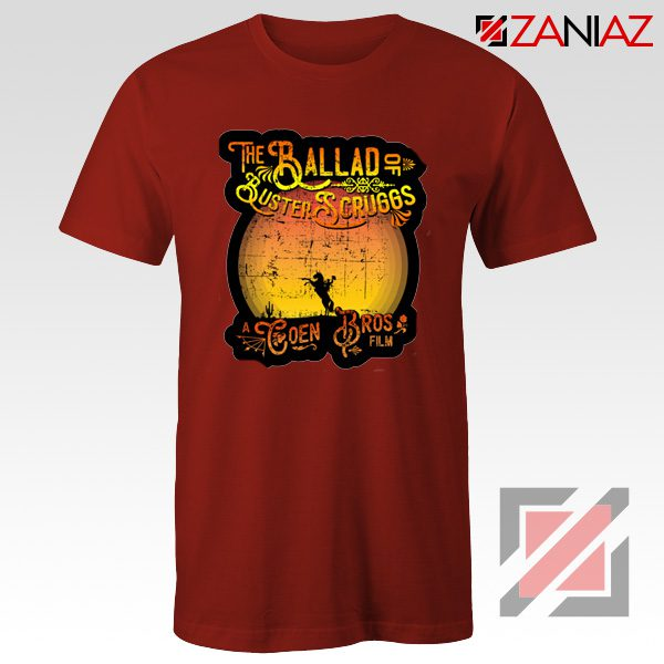 The Ballad of Buster Scruggs Shirt American Western Comedy Drama Red