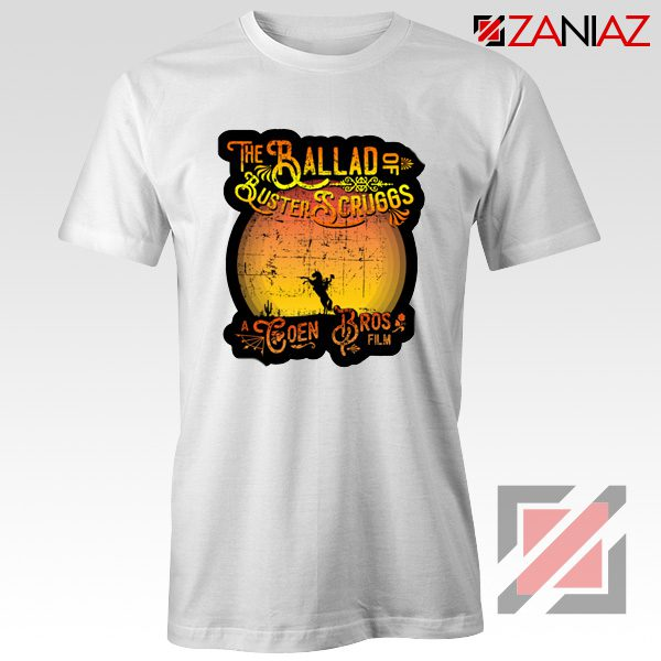 The Ballad of Buster Scruggs Shirt American Western Comedy Drama White