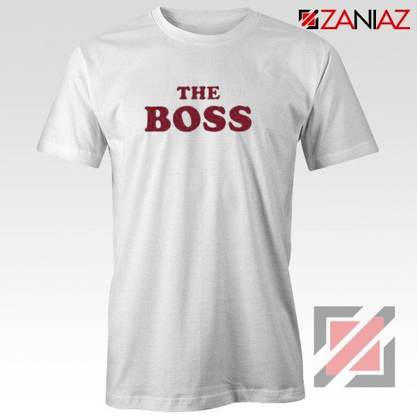 The Boss Shirt Cheap Christmas Funny Matching Shirts Size S-3XL White