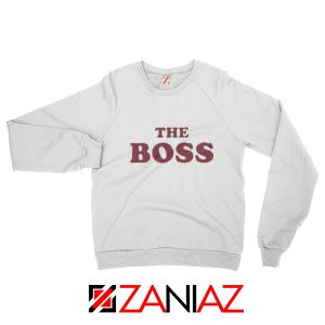 The Boss Sweatshirt American Comedy Film Sweatshirt Size S-2XL White