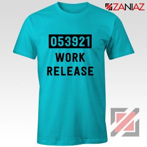 Work Release Cheap Graphic Shirt Funny Graphic Women Shirt Light Blue