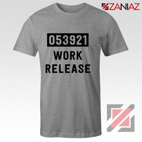 Work Release Cheap Graphic Shirt Funny Graphic Women Shirt Sport Grey