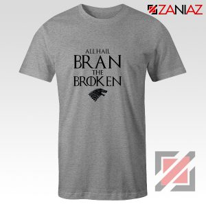 All Hail Bran The Broken Tshirt Game Of Thrones Men's T-Shirt Sport Grey